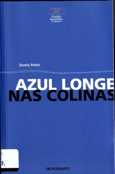 Azul longe nas colinas (Dennis Potter)