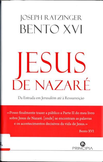 Jesus de Nazaré (Joseph Ratzinger - Bento XVI)