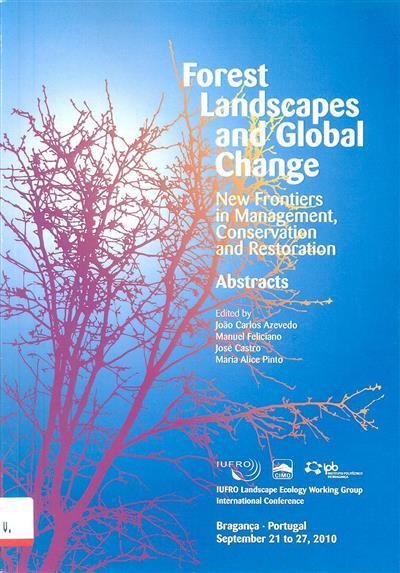 Forest landscapes and global change (ed. João Carlos Azevedo... [et al.])