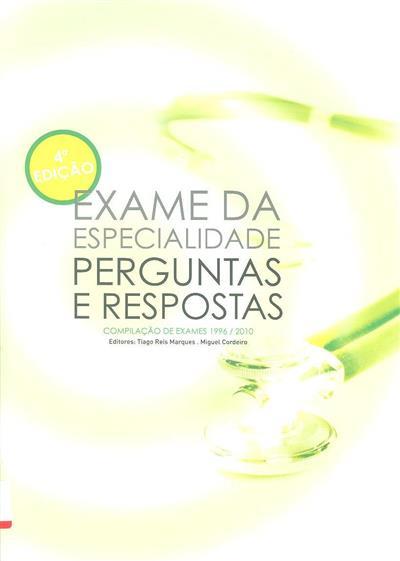 Exame da especialidade (ed. Tiago Reis Monteiro, Miguel Cordeiro)
