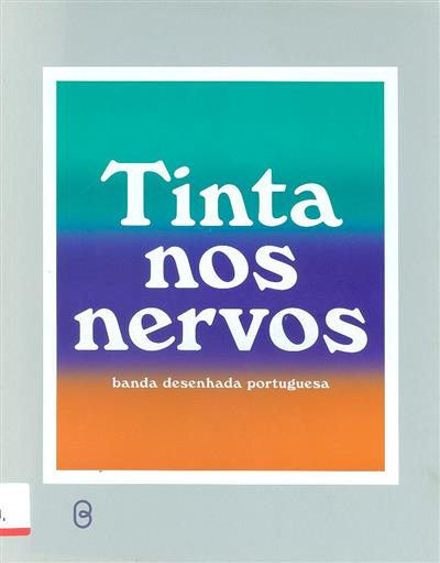 Tinta nos nervos (comis., org. Pedro Vieira de Moura)