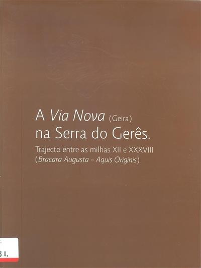 A  via nova (Geira) na Serra do Gerês (Francisco Sande Lemos... [et al.])