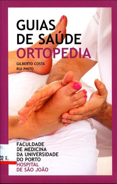 Ortopedia (Gilberto Costa, Rui Pinto)