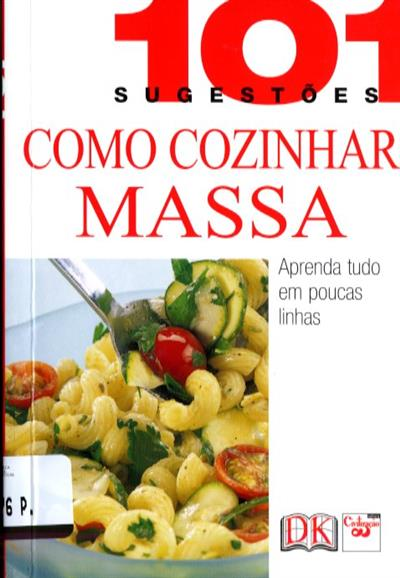 Como cozinhar massa (colab. Anne Willian)
