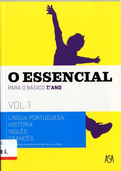 O essencial para o básico, 7º ano (Adalgisa Nunes... [et al.])
