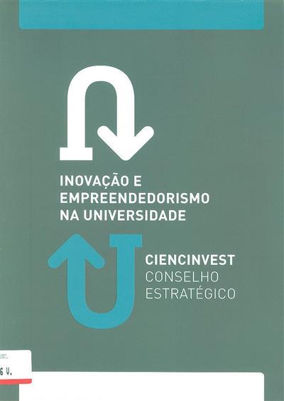 Inovação e empreendedorismo na universidade (Ciencinvest, Conselho Estratégico)