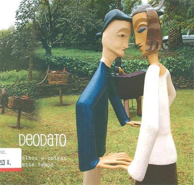 Deodato (textos Deodato Santos)