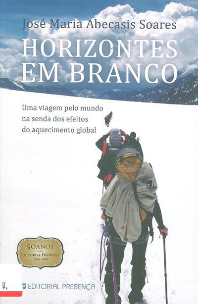 Horizontes em branco (José Abecasis Soares)