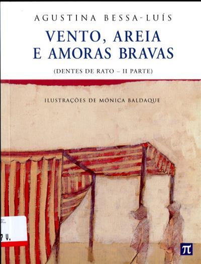 Vento, areia e amoras bravas (Augustina Bessa Luís)