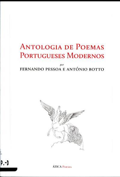 Antologia de poemas portugueses modernos (Fernando Pessoa, António Botto)