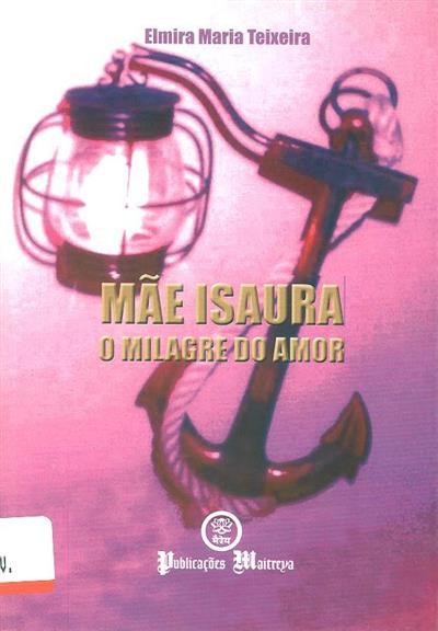 Mãe Isaura (Elmira Maria Teixeira)