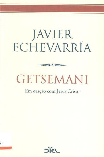 Getsemani (Javier Echevarría)