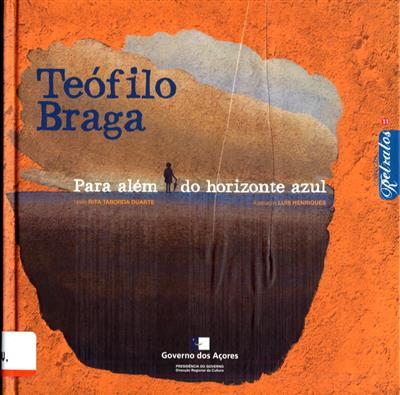 Teófilo Braga (Rita Taborda Duarte)