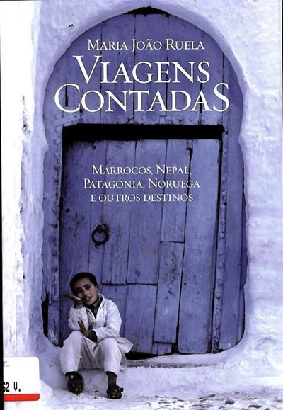 Viagens contadas (Maria João Ruela)