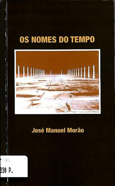 Os nomes do tempo (José Manuel Morão)