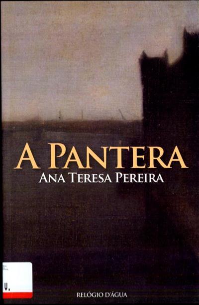 A pantera (Ana Teresa Pereira)