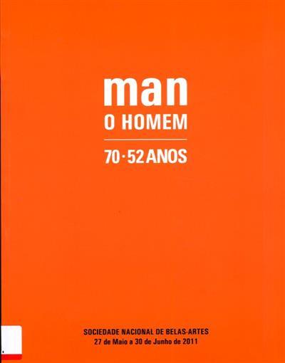 Man (fot. José António Silva, José Luís Neto, Valter Vinagre)