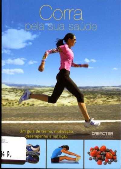 Corra pela sua saúde (Rachel Newcombe)