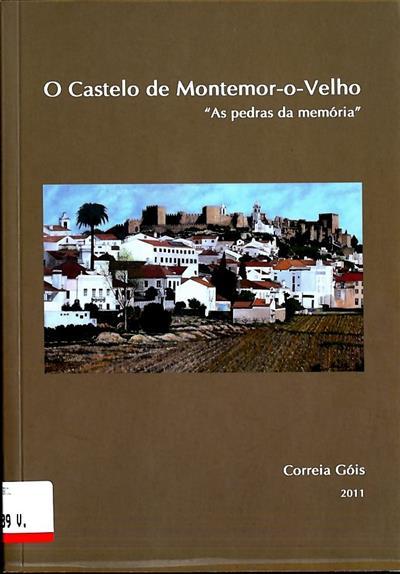 O castelo de Montemor-o-Velho (Correia Góis)