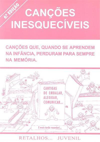 Canções inesquecíveis (cord. e sel. Nunes dos Santos)