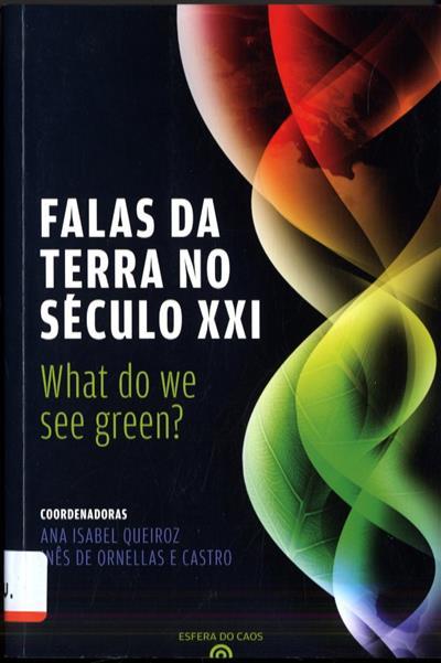 Falas da terra no século XXI (coord. Ana Isabel Queiroz, Inês de Ornellas e Castro)