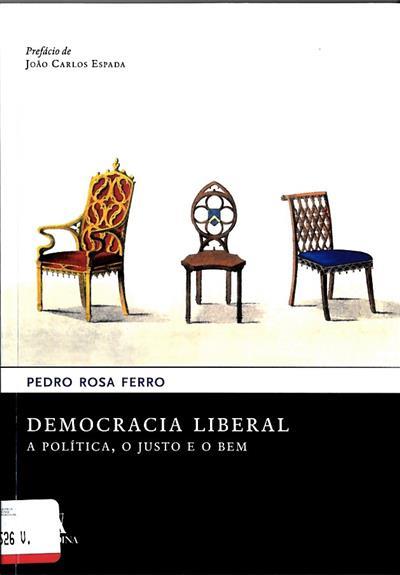 Democracia liberal (Pedro da Rosa Ferro)