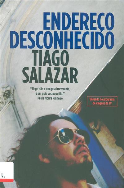 Endereço desconhecido (Tiago Salazar)