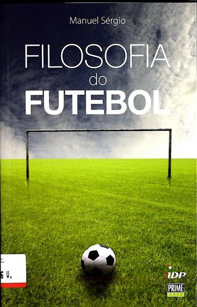 Filosofia do futebol (Manuel Sérgio)