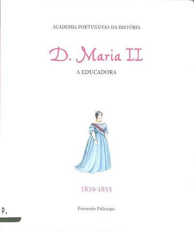 D. Maria II (Fernando Policarpo)