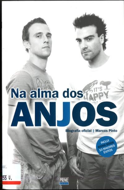 Na alma dos Anjos (Marcos Pinto, Nelson Rosado, Sérgio Rosado)