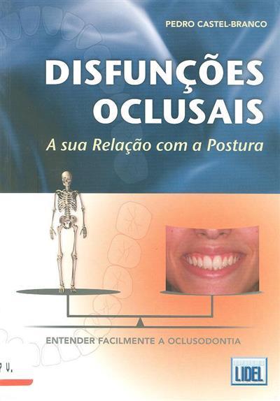 Disfunções oclusais (Pedro Castel-Branco)