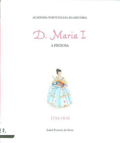 D. Maria I (Isabel Ferreira da Mota)