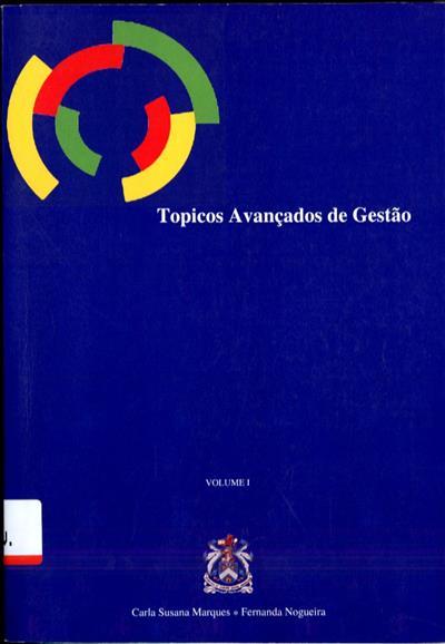 Tópicos avançados de gestão (org. Carla Susana Marques, Fernanda Nogueira)