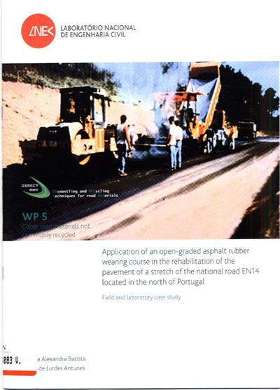 Application of an open-graded asphalt rubber wearing course in the rehabilitation of the pavement of a stretch of the national road EN14 located in the north of Portugal