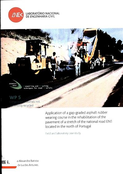 Application of an open-graded asphalt rubber wearing course in the rehabilitation of the pavement of a stretch of the national road EN1 located in the north of Portugal