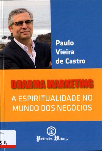 Dharma marketing (Paulo Vieira de Castro)