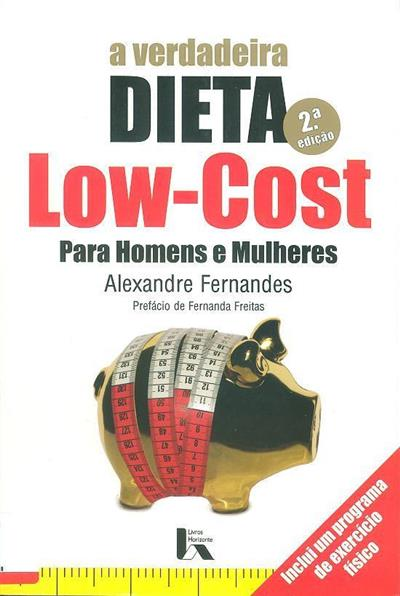 A verdadeira dieta low-cost (Alexandre Fernandes)