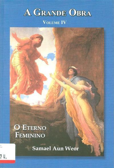 Enciclopédia esotérica a grande obra (Samael Aun Weor)