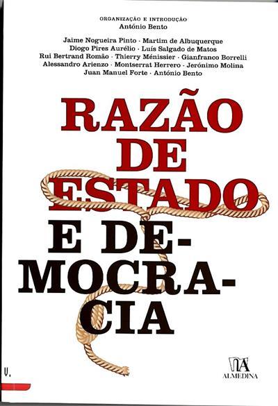 Razão de Estado e democracia (Colóquio Internacional Razão de Estado e democracia)