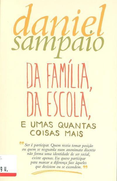 Da familia, da escola, e umas quantas coisas mais (Daniel Sampaio)