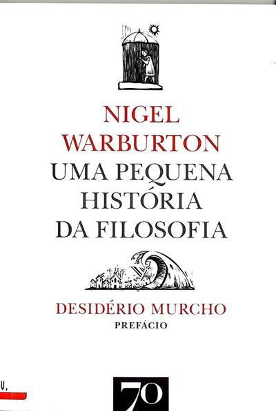 Uma pequena história da filosofia (Nigel Warburton)