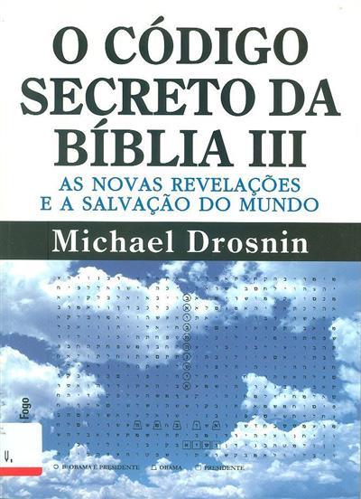 O código secreto da Bíblia III (Michael Drosnin)