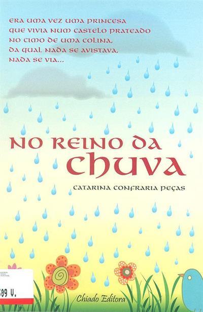 No reino da chuva (Catarina Confraria Peças)