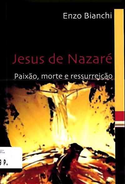Jesus de Nazaré (Enzo Bianchi)