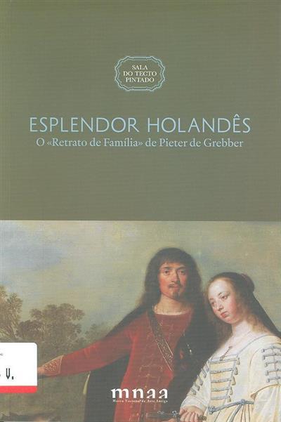 Esplendor holandês (comis. Joaquim Oliveira Caetano)