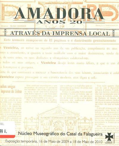 Amadora anos 20 através da imprensa local (org. Museu Municipal de Arqueologia - Núcleo Museográfico do Casal da Falagueira)