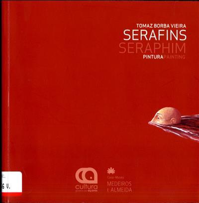 Serafins (textos Carlos César, José Maria de França Machado)
