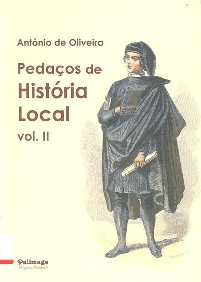 Pedaços de história local (António de Oliveira)