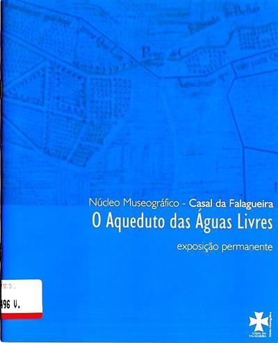 O Aqueduto das Águas Livres (Gabriela Xavier)