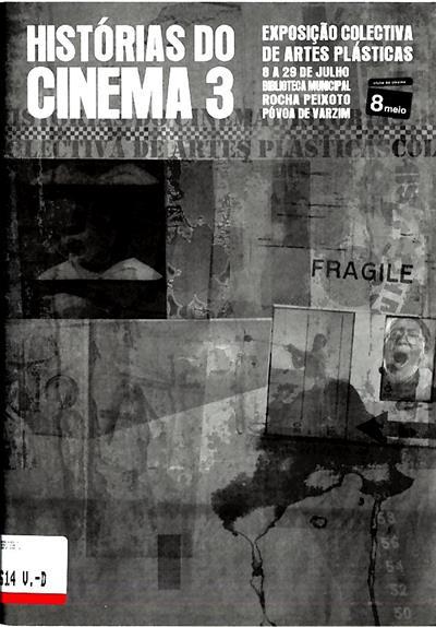 Histórias do cinema 3 (Exposição Colectiva de Artes Plásticas)
